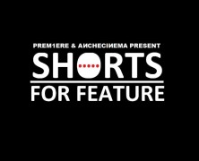 "Concorso internazionale ""Shorts for Feature"" #ROMAFF10"